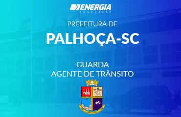 Prefeitura de Palhoça - Agente/Guarda de Trânsito
