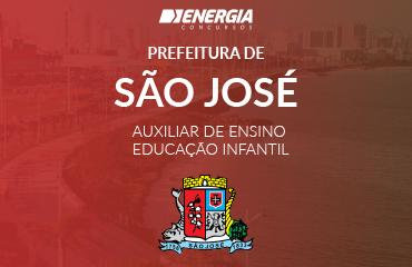 Prefeitura de São José - Auxiliar de Ensino - Educação Infantil