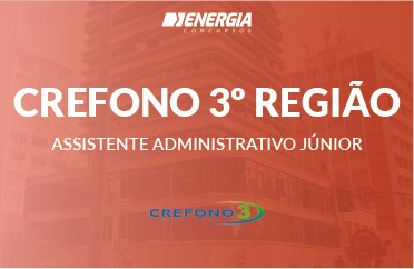 CREFONO 3º Região - Assistente Administrativo Júnior