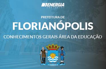 Prefeitura de Florianópolis - Conhecimentos Gerais área da educação