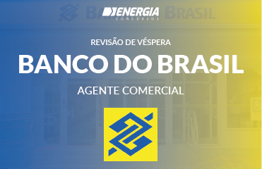 Revisão de Véspera - Banco do Brasil - Agente Comercial