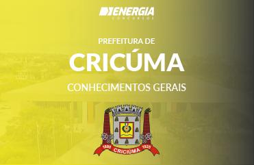 Prefeitura de Criciúma - Conhecimentos Gerais