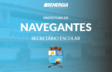 Prefeitura de Navegantes - Secretário Escolar