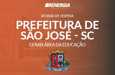 Revisão de véspera - PMSJ - Gerais Área da Educação