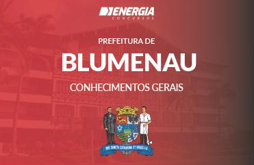 Prefeitura de Blumenau - Conhecimentos Gerais