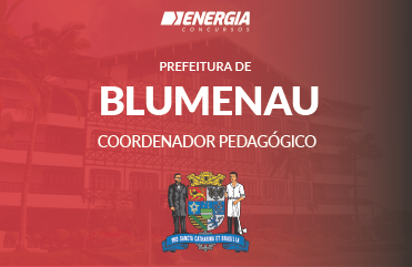 Prefeitura de Blumenau - Coordenador Pedagógico