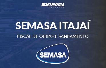 SEMASA Itajaí - Fiscal de Obras e Saneamento