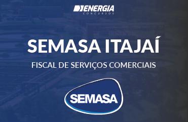 SEMASA Itajaí - Fiscal de Serviços Comerciais