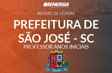 Revisão de véspera - Prefeitura de São José - Professor Anos Iniciais