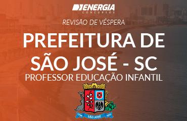 Revisão de véspera - Prefeitura de São José - Professor de Educação Infantil