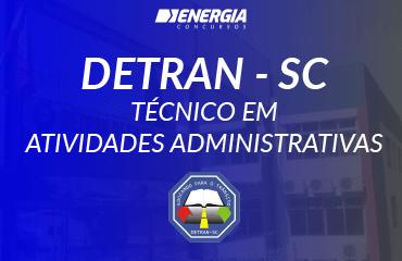 DETRAN/SC - Técnico em Atividades Administrativas