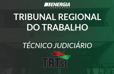 Tribunal Regional do Trabalho SC - Técnico Judiciário