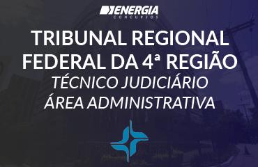 TRF 4 - Técnico Judiciário Área Administrativa