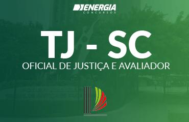 Tribunal de Justiça de SC - Oficial de Justiça e Avaliador