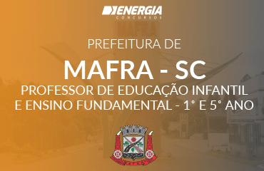 Prefeitura de Mafra - Professor de Educação Infantil e Ensino Fundamental 1º e 5º ano