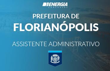 Prefeitura de Florianópolis - Assistente Administrativo