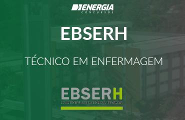 EBSERH - Técnico de Enfermagem