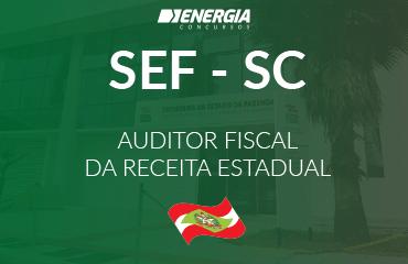 SEF SC - Auditor Fiscal da Receita Estadual