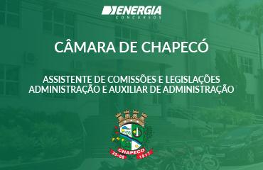 Câmara de Chapecó - Assistente de Comissões | Legislação - Administração e Auxiliar de Administração I