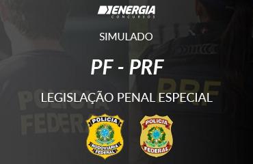Simulado PF e PRF - Legislação Penal Especial