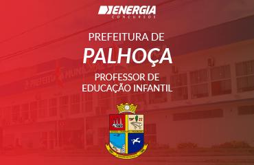 Prefeitura de Palhoça - Professor de Educação Infantil