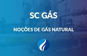SC Gás - Noções de Gás Natural