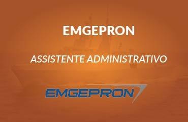 EMGEPRON - Assistente Administrativo