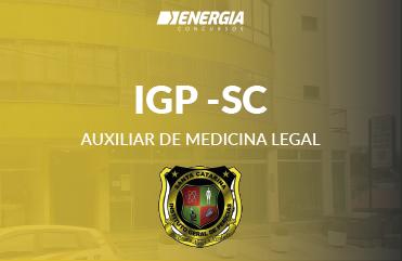 IGP - Auxiliar de Medicina Legal