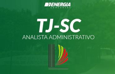 Tribunal de Justiça de SC - Analista Administrativo